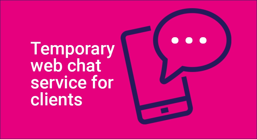 our temporary web chat service is now live